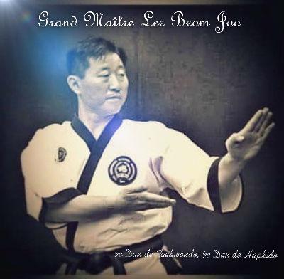 Grand Maître Lee Beom Joo....